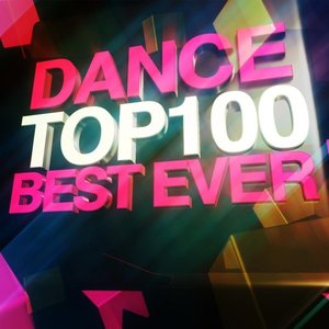 Image for 'Dance Top 100 Best Ever'