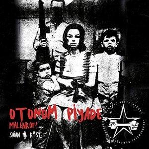 Image for 'Otonom Piyade - Malenkof!'