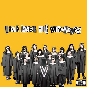 Image for 'LIVE FAST DIE WHENEVER'
