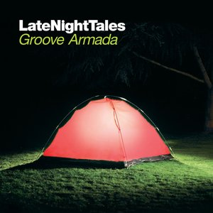 Image for 'Late Night Tales: Groove Armada'