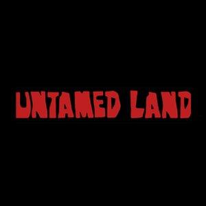 Изображение для 'Untamed Land'
