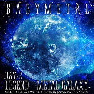 Image for 'LEGEND – METAL GALAXY [DAY 2]'