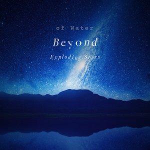 Image for 'Beyond Exploding Stars'