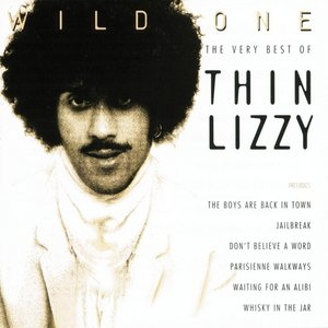Image for 'Wild One - The Very Best Of Thin Lizzy (Remastered Version)'