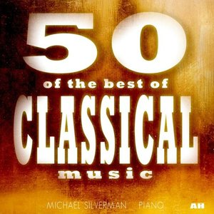 Image for 'Classical Music: 50 of the Best'
