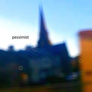Image for 'pessimist'
