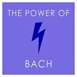 Image for 'The Power of Bach'