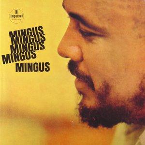 Image for 'Mingus Mingus Mingus Mingus Mingus'