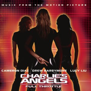 Zdjęcia dla 'Charlie's Angels: Full Throttle (Music From The Motion Picture)'