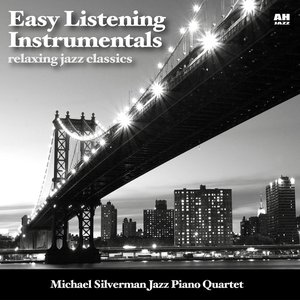 Image for 'Easy Listening Instrumentals: Relaxing Jazz Classics'