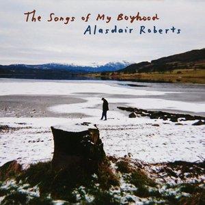 Image for 'The Songs of My Boyhood'