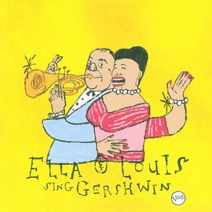 'Our Love Is Here To Stay: Ella & Louis Sing Gershwin'の画像