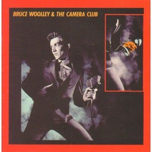 Image for 'Bruce Woolley & the Camera Club'