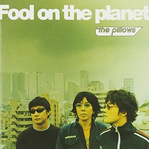'Fool on the Planet'の画像