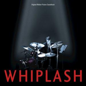 Image for 'Whiplash (Original Motion Picture Soundtrack)'