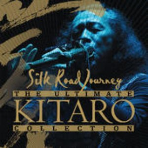 Image for 'The Ultimate Kitaro Collection: Silk Road Journey'