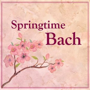 Image for 'Springtime Bach'