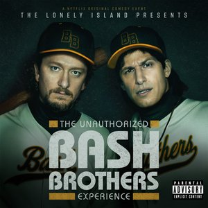 Image for 'The Unauthorized Bash Brothers Experience'