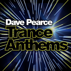 Image for 'Dave Pearce Trance Anthems'