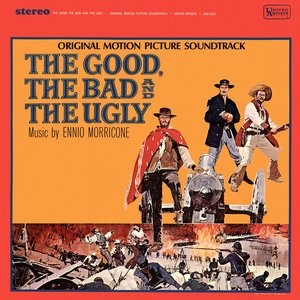 Image for 'The Good, The Bad & The Ugly (Original Motion Picture Soundtrack)'