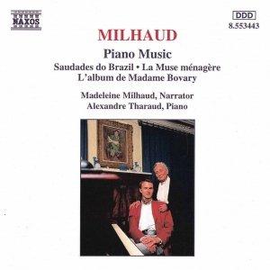 Image for 'MILHAUD: Saudades do Brazil / La muse menagere / L'album de Madame Bovary'
