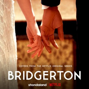 Image for 'Bridgerton (Covers from the Netflix Original Series)'