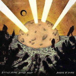 Image for 'Bitter Drink, Bitter Moon'