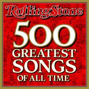 Imagen de 'Rolling Stone Magazine's 500 Greatest Songs Of All Time'