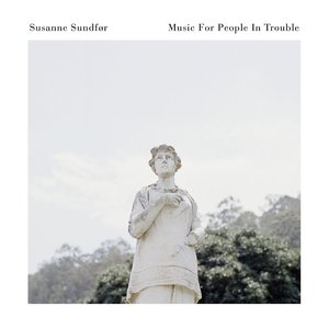 Image for 'Music For People In Trouble'