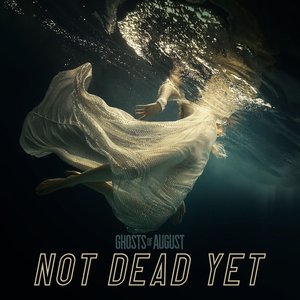 Image for 'Not Dead Yet'