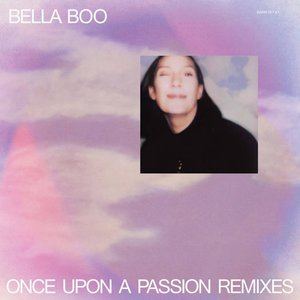 Image for 'Once Upon A Passion Remixes'