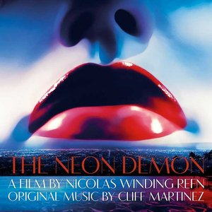 Изображение для 'The Neon Demon (Bande originale du film)'
