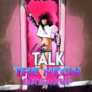 Image for 'The Neon Breakup'