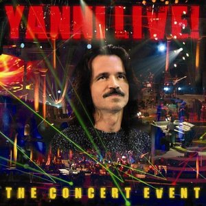 Image for 'Yanni Live!: The Concert Event'