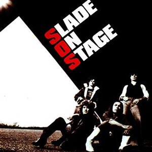 Image for 'Slade On Stage (Expanded)'