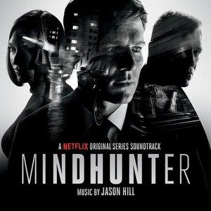 Изображение для 'Mindhunter (A Netflix Original Series Soundtrack)'