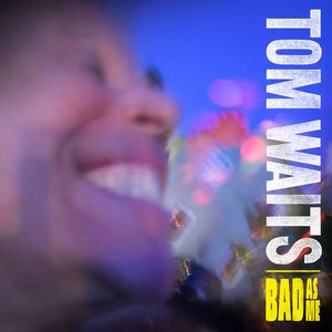 Image for 'Bad As Me (Deluxe Edition Remastered)'