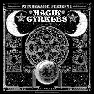 Image for 'Psychemagik Presents Magik Cyrkles'