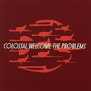 Image for 'Welcome The Problems'