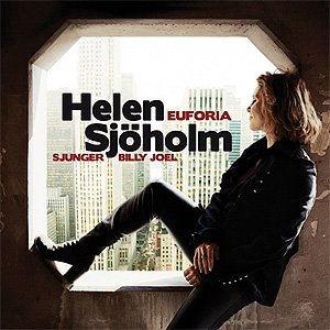Image for 'Euforia – Helen Sjöholm sjunger Billy Joel'