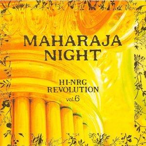 Image for 'MAHARAJA NIGHT HI-NRG REVOLUTION (VOL.6)'