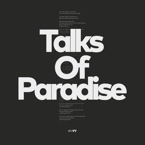 Bild für 'Talks Of Paradise'