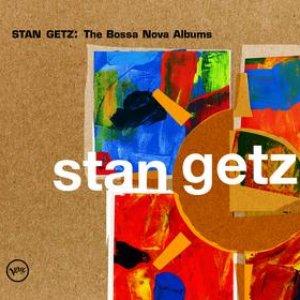 Imagem de 'Stan Getz: The Bossa Nova Albums'