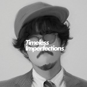 Image for 'Timeless Imperfections (Side-B)'