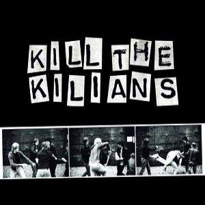 Image for 'Kill The Kilians'