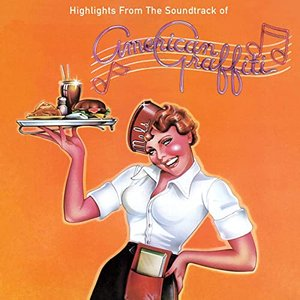 Image for 'Highlights From The Soundtrack Of American Graffiti'