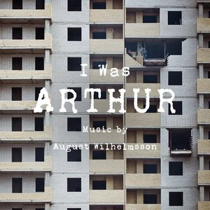 Image for 'I Was Arthur'