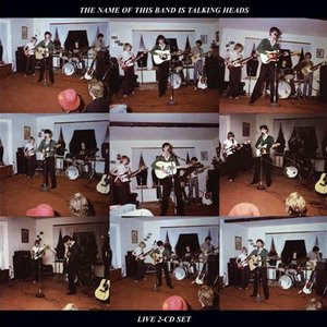 Image for 'The Name Of This Band Is Talking Heads (Expanded & Remastered)'