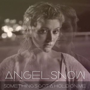 Image for 'Something's Got a Hold on Me'