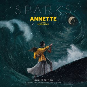 Image for 'Annette (Cannes Edition - Selections from the Motion Picture Soundtrack)'
